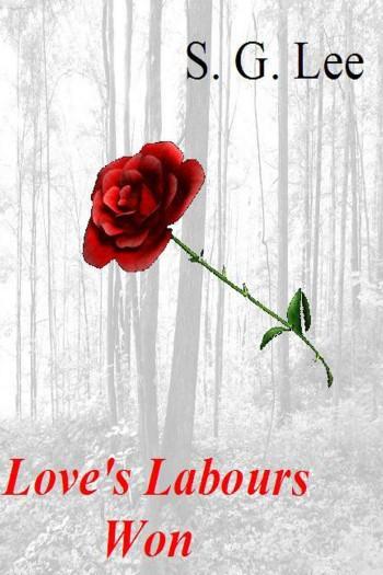 LOVE LABOURS WON SG Lee