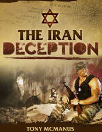 the iran deception
