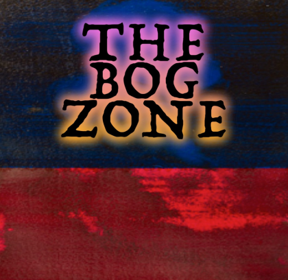 the bog zone